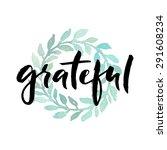 grateful  ink hand lettering.... | Shutterstock .eps vector #291608234