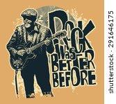 """design t shirt """"rock was better ...   Shutterstock .eps vector #291646175"""