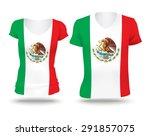 flag shirt design of mexico  ... | Shutterstock .eps vector #291857075