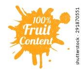 one hundred percent fruit... | Shutterstock .eps vector #291870551