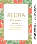 aloha summer tropical... | Shutterstock .eps vector #291901091