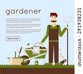 Man Gardener And Garden Tools....