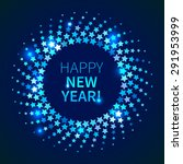 happy new year background. blue ... | Shutterstock .eps vector #291953999