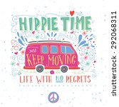 vintage hippie time print with... | Shutterstock .eps vector #292068311