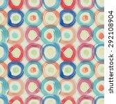 watercolor circles seamless... | Shutterstock . vector #292108904