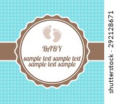 bright baby arrival card shower ... | Shutterstock . vector #292128671