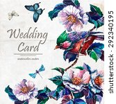 wedding  card with blooming... | Shutterstock .eps vector #292340195