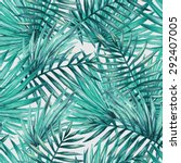 watercolor tropical palm leaves ... | Shutterstock .eps vector #292407005