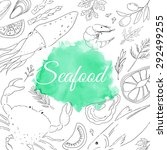 seafood. set of nautical food.... | Shutterstock .eps vector #292499255