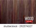 vector wood texture. background ... | Shutterstock .eps vector #292574327