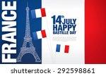 france. 14 july. happy bastille ... | Shutterstock .eps vector #292598861