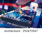dj mixing music on console at... | Shutterstock . vector #292673567
