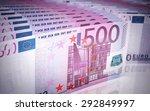 five hundred euro banknotes...   Shutterstock . vector #292849997