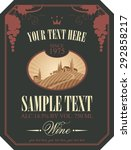 wine label with a landscape of... | Shutterstock .eps vector #292858217