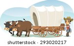 Pioneer With Animal Drawn Wagon ...