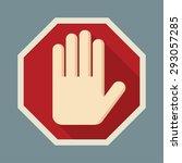 stop red octagonal    hand sign ... | Shutterstock .eps vector #293057285