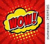 wow  comic speech bubble ... | Shutterstock .eps vector #293095181
