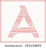 red knitted letter a with... | Shutterstock . vector #293134895