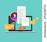 pay bills tax online receipt... | Shutterstock .eps vector #293158721