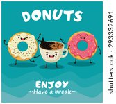 vintage donuts   coffee cartoon ... | Shutterstock .eps vector #293332691