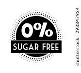 sugar free design over white... | Shutterstock .eps vector #293347934