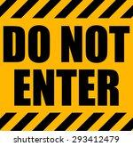 do not enter yellow industrial... | Shutterstock .eps vector #293412479