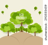 eco friendly. ecology concept... | Shutterstock .eps vector #293555459