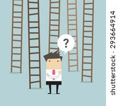 businessman choices ladder to... | Shutterstock .eps vector #293664914