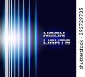 bright neon lines background...   Shutterstock .eps vector #293729735
