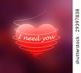 "red heart with ""i need you""... 