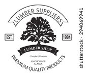 lumber shop label design... | Shutterstock .eps vector #294069941