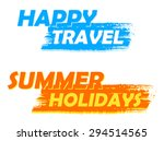 happy travel and summer... | Shutterstock .eps vector #294514565
