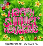 happy summer holiday greeting... | Shutterstock .eps vector #29462176