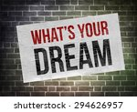what is your dream | Shutterstock . vector #294626957