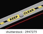 Keep Clear Warning Label - stock photo