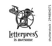 letterpress is awesome vector... | Shutterstock .eps vector #294804071
