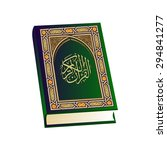 holy quran. islamic book... | Shutterstock .eps vector #294841277