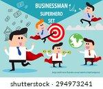 set of superhero businessman...   Shutterstock .eps vector #294973241