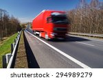 speeding motion blur red truck... | Shutterstock . vector #294989279