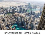 View From Burj Khalifa Tower ...