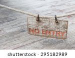 no entry wood sign with old... | Shutterstock . vector #295182989