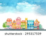 cartoon buildings. little... | Shutterstock .eps vector #295317539