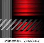 abstract red and grey stripes... | Shutterstock .eps vector #295393319