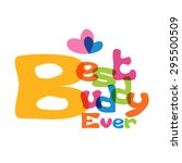 happy friendship day best buddy ... | Shutterstock .eps vector #295500509