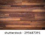 wood texture  background old... | Shutterstock . vector #295687391