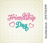 illustration of friendship day.   Shutterstock .eps vector #295755599