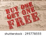 buy one get one free.sale sign. ...