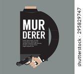gun in murderer's hand vector... | Shutterstock .eps vector #295829747