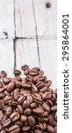 roasted coffee beans over... | Shutterstock . vector #295864001