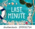 last minute   summer and beach... | Shutterstock . vector #295931714